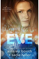 New Year's Eve (Frisky Beavers Quickies Book 2) Kindle Edition