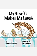 My Giraffe Makes Me Laugh Kindle Edition