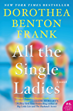 All the Single Ladies: A Novel (Lowcountry Tales Book 10)