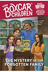 The Mystery of the Forgotten Family (The Boxcar Children Mysteries) Kindle Edition