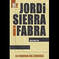 La esquina del círculo (Daniel Ros nº 5) (Spanish Edition)