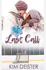 Last Call: A Love You Snow Much Serial Novella Kindle Edition