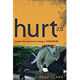 Hurt 2.0 (): Inside the World of Today's Teenagers (Youth, Family, and Culture)