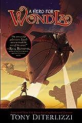 A Hero for WondLa (WondLa series Book 2) Kindle Edition