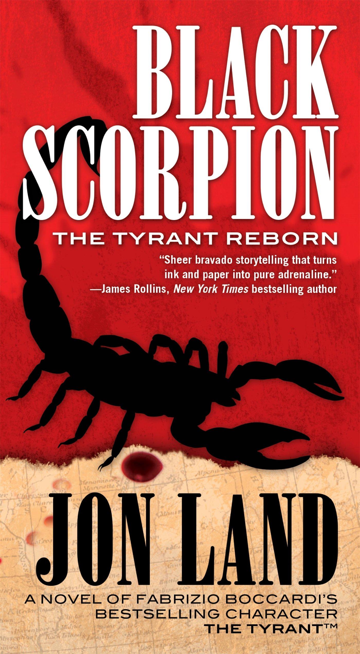 Amazon: Black Scorpion: The Tyrant Reborn (michael Tiranno The Tyrant)  (9780765370914): Jon Land, Fabrizio Boccardi: Books