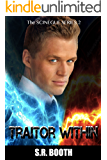Traitor Within: Christian supernatural thriller (The Scinegue Series Book 2)