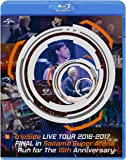 fripSide LIVE TOUR 2016-2017 FINAL in Saitama Super Arena -Run for the 15th Anniversary-(通常版) [Blu-ray]
