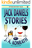 Jack Daniels Stories (Jack Daniels and Associates Mysteries Book 2)