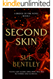 Second Skin (Bridge of Fire Book 1)