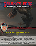 Galaxy's Edge Magazine: Issue 20, May 2016 (George R. R. Martin Special) (Galaxy's Edge)
