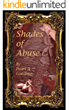 Shades of Abuse