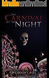 The Carnival of the Night: A Dark Fantasy Novel