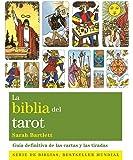La Biblia Del Tarot (Cuerpo-Mente)