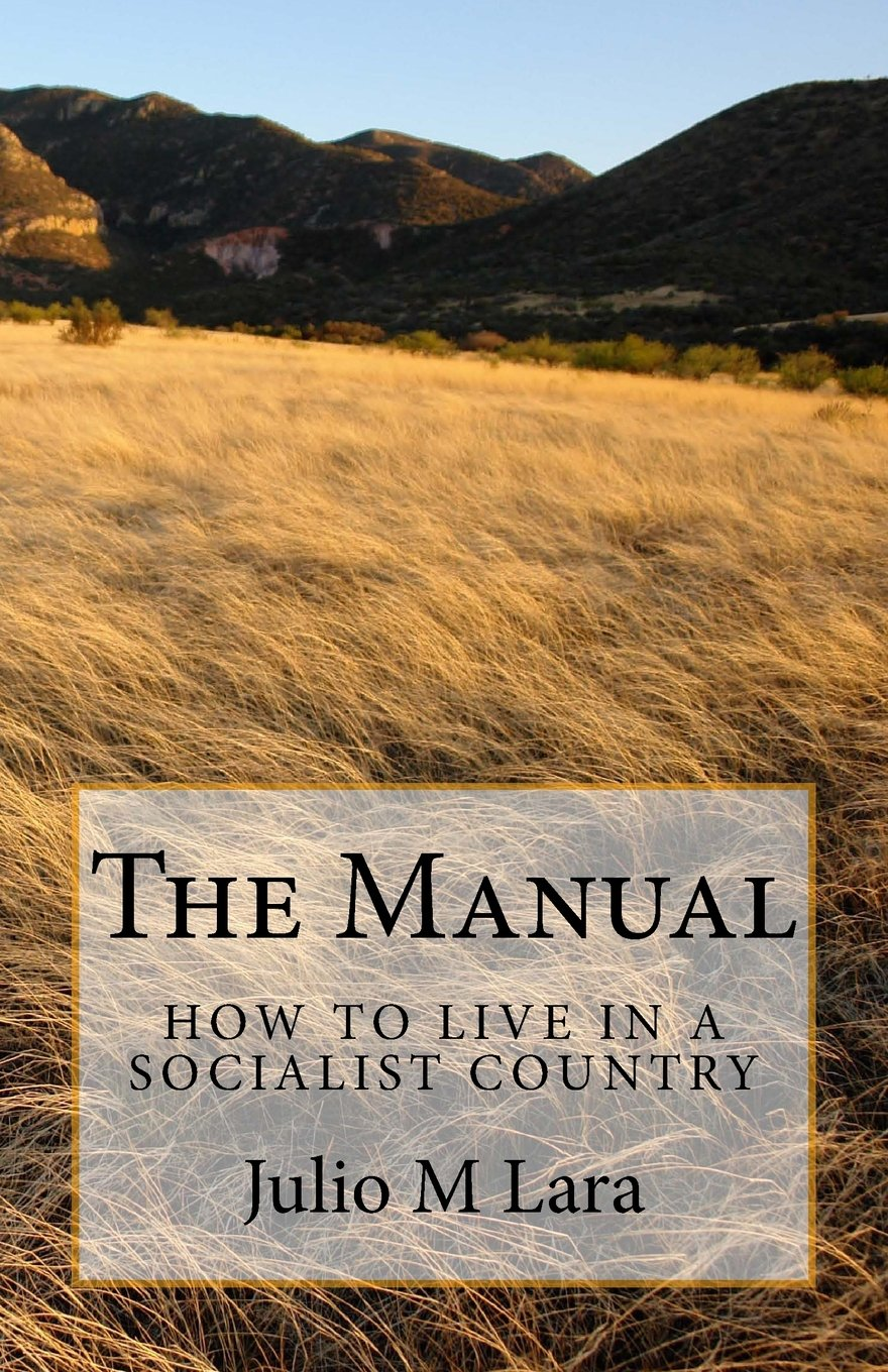 Download The Manual...: How to live in a Socialist country (Exposing Communism) (Volume 2) pdf epub