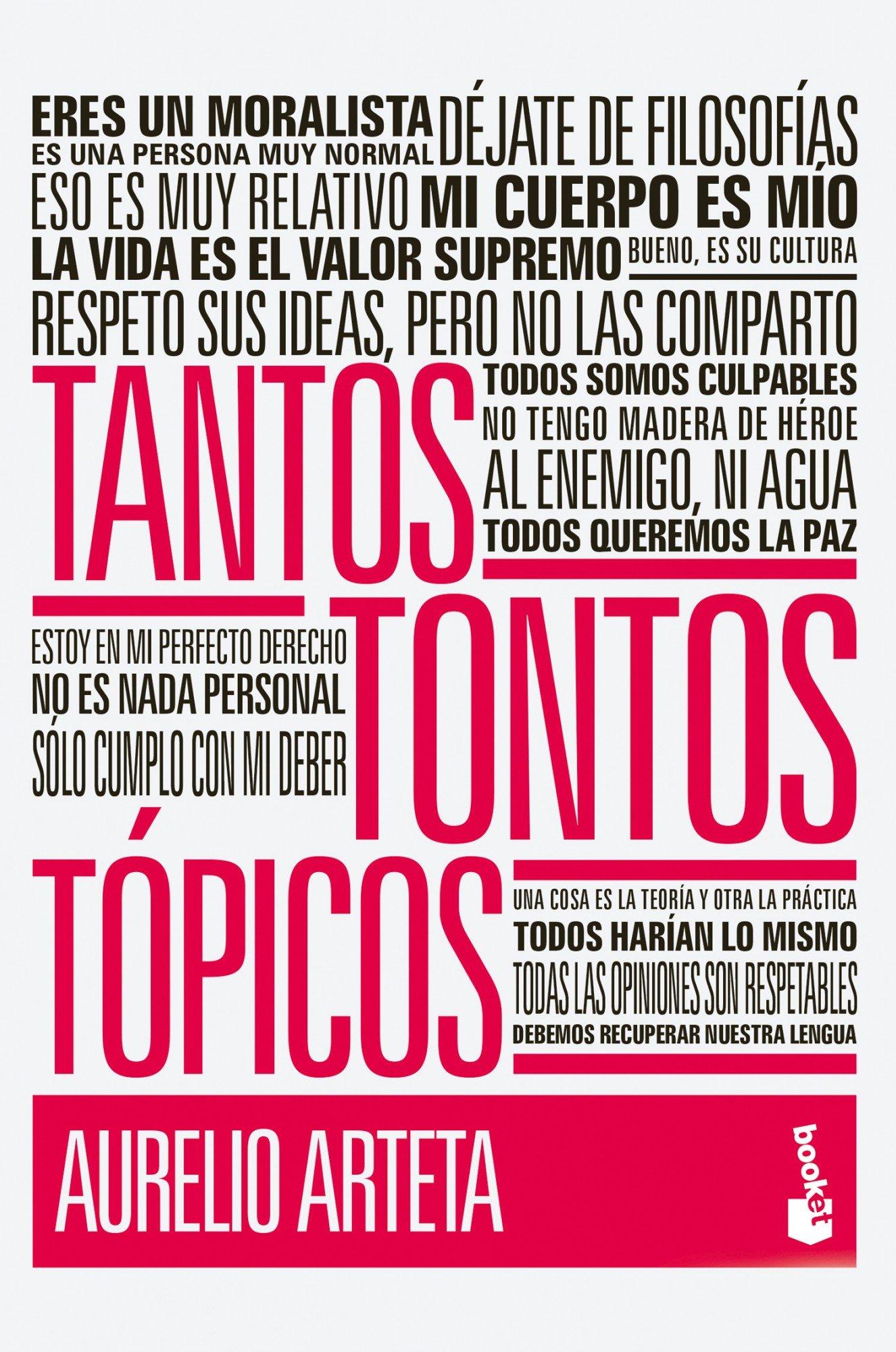 Tantos tontos tópicos (Divulgación): Amazon.es: Arteta, Aurelio: Libros