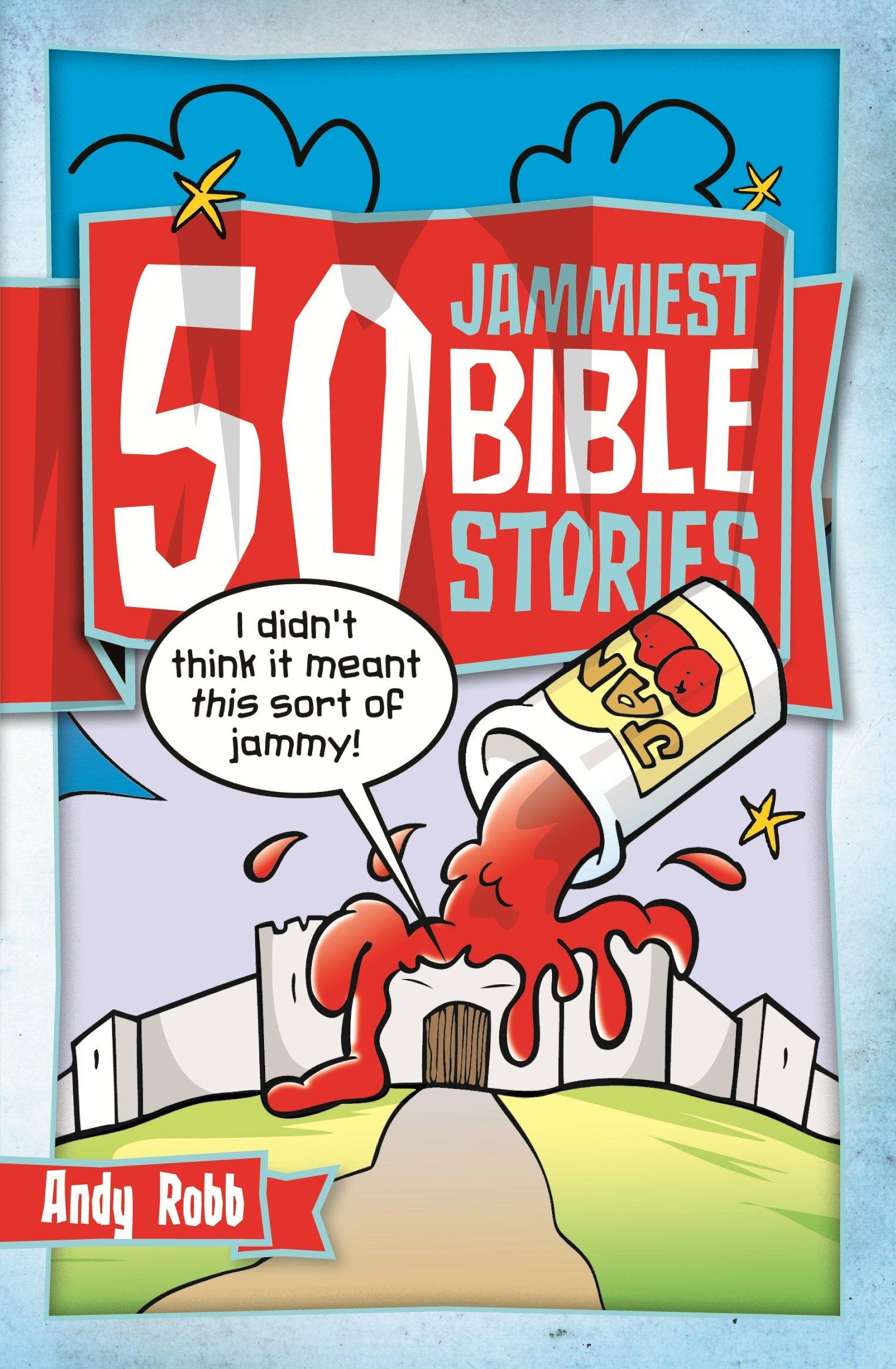 Download 50 Jammiest Bible Stories (50 Bible Stories) ebook