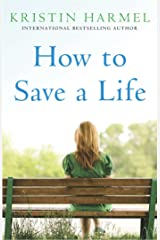 How to Save a Life Kindle Edition