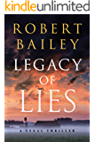 Legacy of Lies: A Legal Thriller (Bocephus Haynes Book 1)