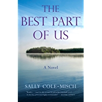 The Best Part of Us: A Novel