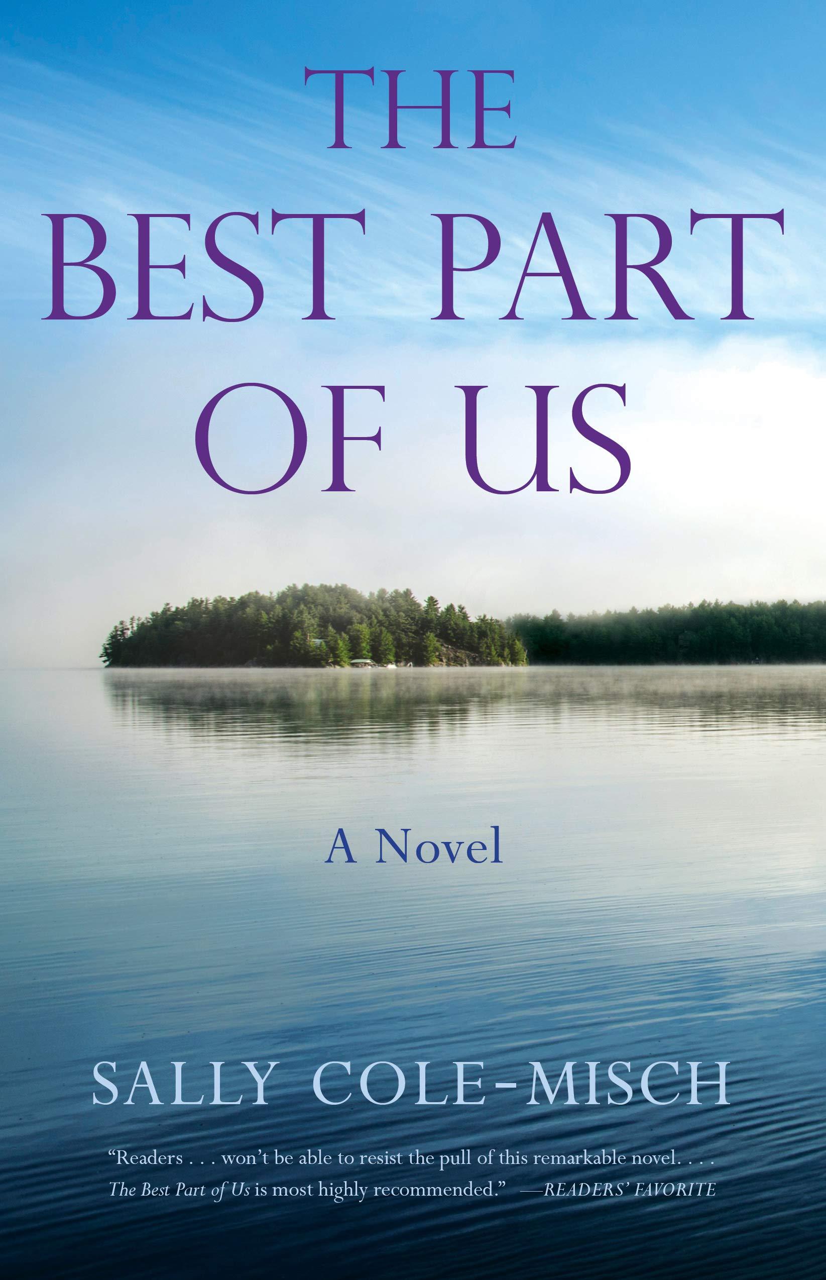 The Best Part Of Us A Novel Amazon De Cole Misch Sally Fremdsprachige Bucher