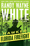 Florida Firefight (Hawker Book 1)