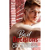 Bad Decisions (Small Town Secrets)