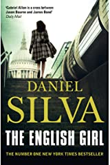 The English Girl: A breathtaking spy thriller from a bestselling author (Gabriel Allon Book 13) Kindle Edition