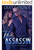 The Assassin (Federal Hellions Book 3)