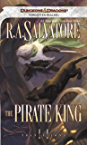 The Pirate King (The Legend of Drizzt Book 18)