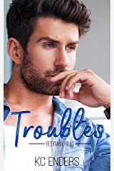 Troubles (Beekman Hills Book 1)
