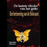 De laatste vlinder van het getto: Een herinnering aan de Holocaust
