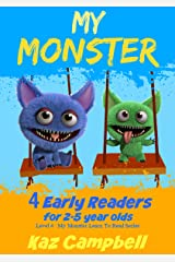 My Monster - 4 Early Readers for Kindergarten and Preschool Aged Children: Learn to Read Picture Books: For 2-5 Year Olds (My Monster Learns To Read Book 9) Kindle Edition