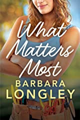What Matters Most (The Haneys Book 3) Kindle Edition