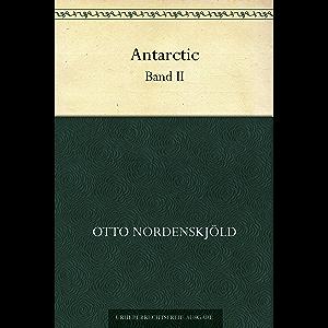 Antarctic. Band II (German Edition)