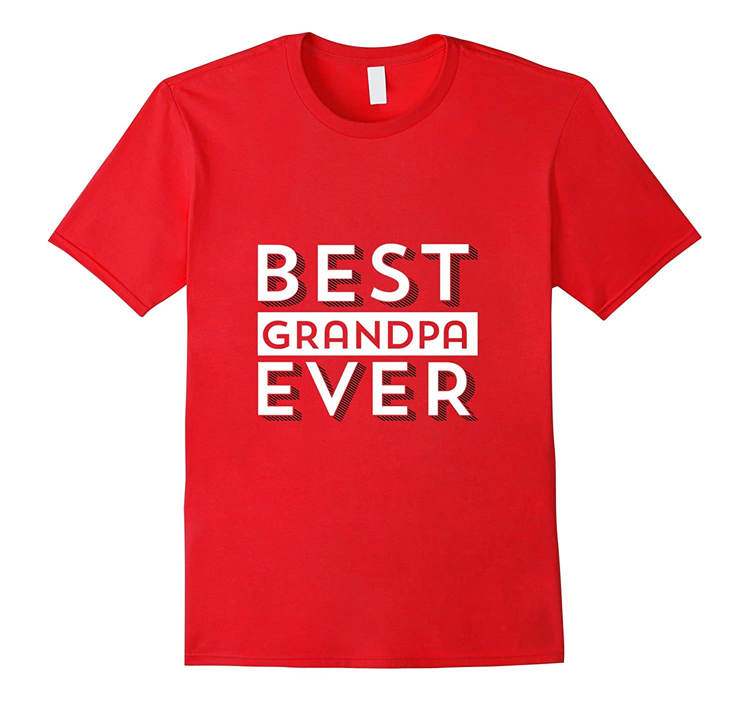 Best Grandpa Ever Grandfather T-Shirt Fathers Day Tee-Vaci