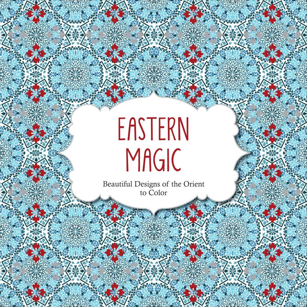 Amazon.com: Eastern Magic: Beautiful Designs of the Orient Coloring ...