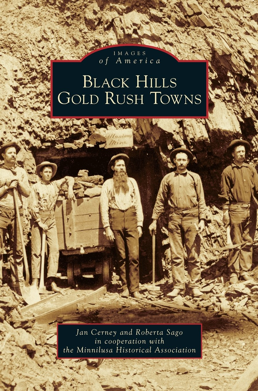 Read Online Black Hills Gold Rush Towns pdf