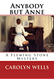 Anybody but Anne: A Fleming Stone Mystery