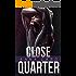 Close Quarter