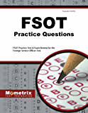 FSOT Practice Questions: FSOT Practice Tests & Exam Review for the Foreign Service Officer Test