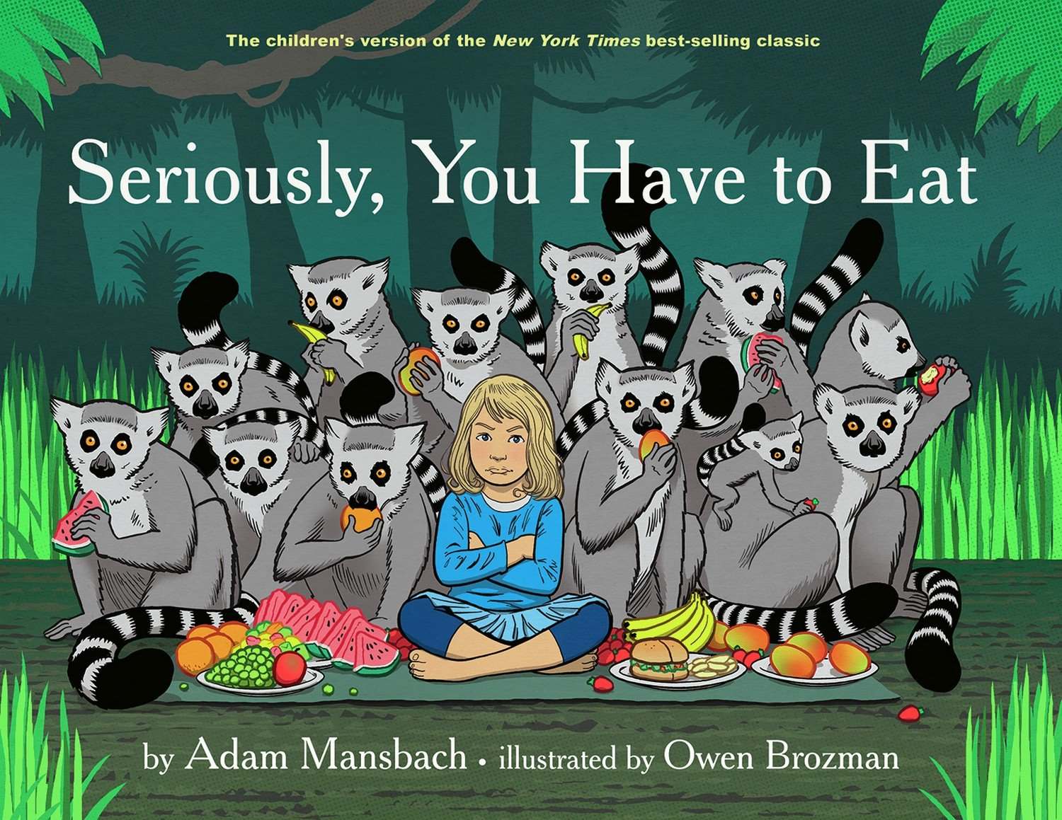 Download Seriously, You Have to Eat: Fixed Layout Edition PDF