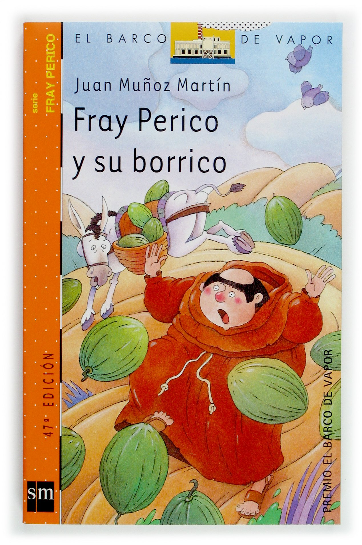 Fray Perico Y Su Borrico Brother Perico And His Donkey Martin Juan Munoz 9788434894099 Books Amazon Ca