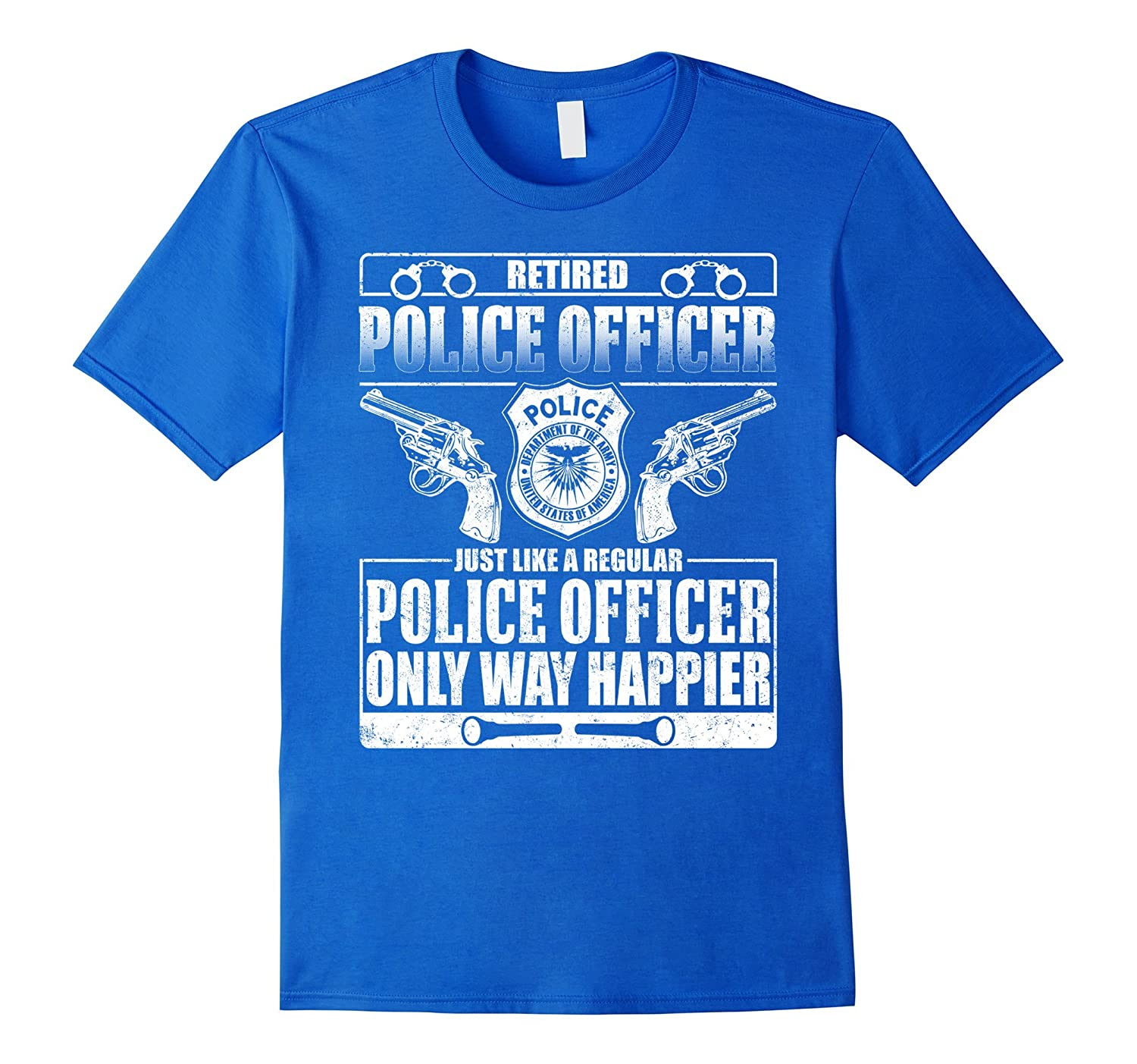 Retired Police Just Like A Regular Police T-shirt