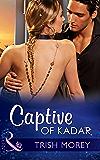 Captive of Kadar (Mills & Boon Modern) (Desert Brothers, Book 3)