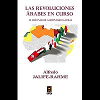 Las revoluciones árabes en curso: El detonador alimentario global