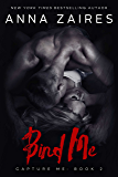 Bind Me (Capture Me Book 2)