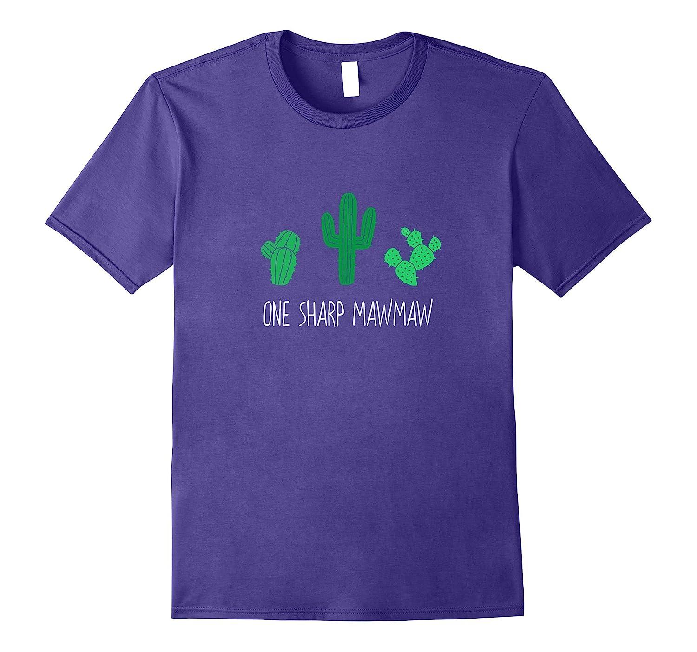 One Sharp MawMaw Shirt, Funny Cute Cactus Cacti Gift-Art