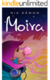 Moira (The Witness Journals Book 1)