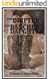 The Drifter And The Rancher's Daughter