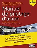 Le Manuel de Pilotage d'Avion - 5e édition: Une référence pour l'examen théorique de pilote privé d'avion